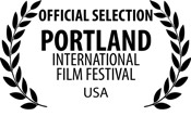 Portland International Film Festival Official Selection
