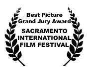 SACRAMENTO FILM FESTIVAL Grand Jury Award/Best Picture